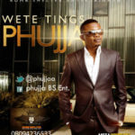 Phujja – Wete Things