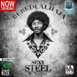 VIDEO: Sexy Steel – Bebedi Alhaja ft Vector