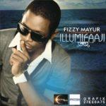 Fizzy Mayur – Illumi-Faaji