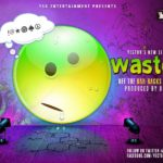 LYRICS: Vector – Wasted
