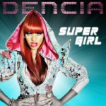 VIDEO: Dencia – Supergirl