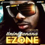 E – Zone – Tinini Tanana