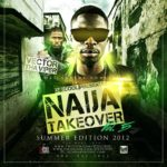 DJ ECool Presents Naija Takeover VOL 5 (DISC 1&2) Hosted by Vector