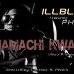 VIDEO:iLLBliss – Anam Achi kwanu ft Phyno