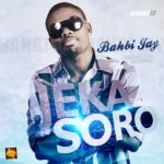 Bahbijay – Jeka Soro