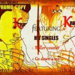 K – Bruv – Roller Coaster + Go Down For Me