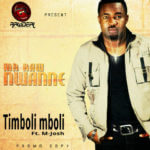Mr Raw – Timboli Mboli ft M Josh