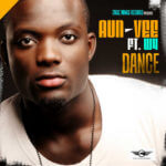 VIDEO: Aun-vee – Dance ft. W4