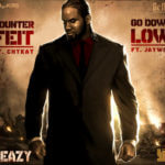 Beazy – Go Down Low ft Jaywon + Counterfeit ft Chykay