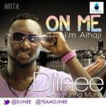 Djinee – On me Feat. Muna