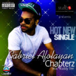 Gabriel Afolayan – Chapters ft Ruddy Tee
