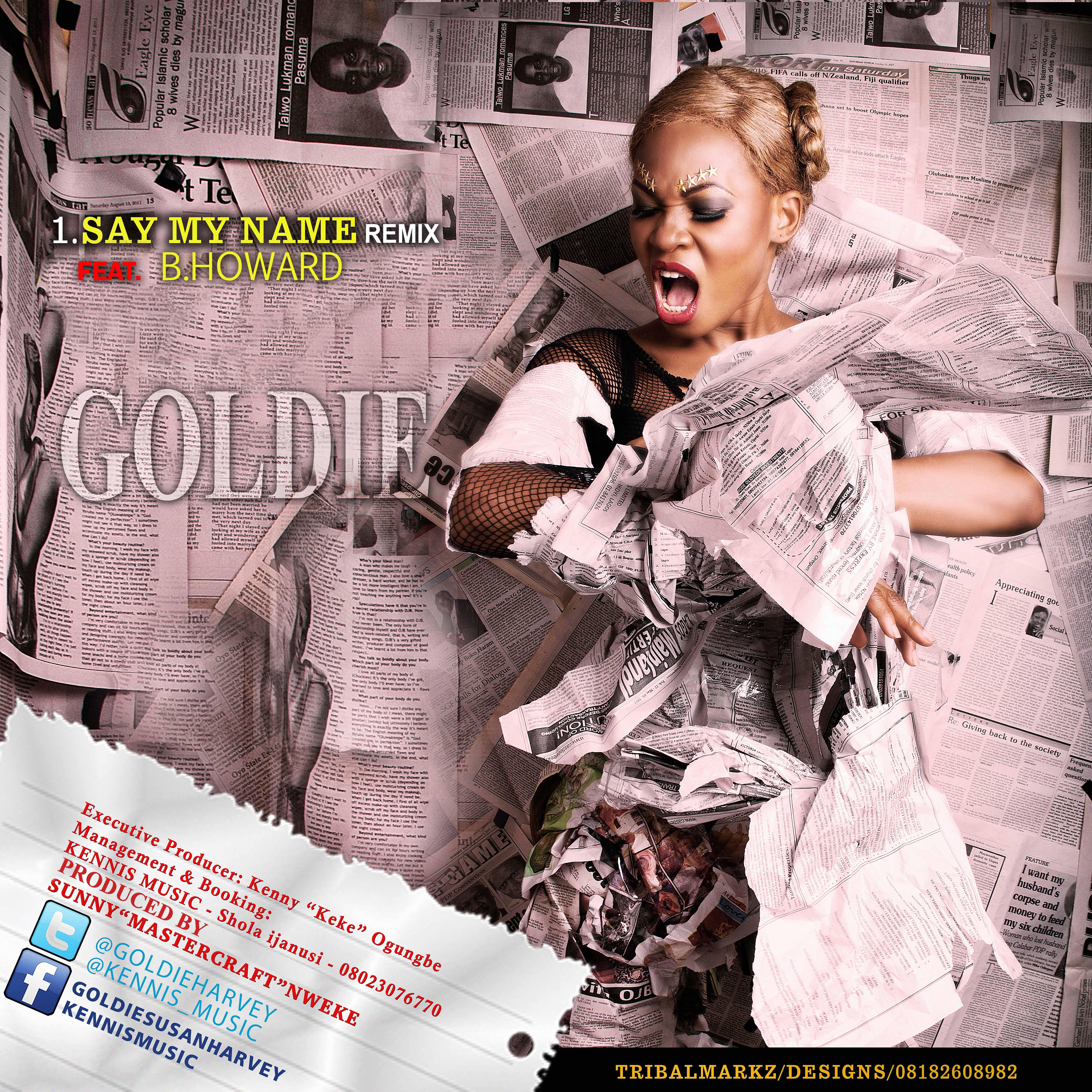 PREMIERE: Goldie - Say My Name [Remix] ft B Howard « tooXclusive