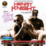 Henry Knight – Sexy Girls ft Ice Prince