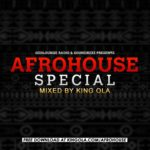 DOWNLOAD: King Ola – Afrohouse Special