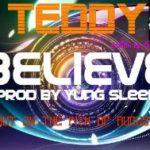 Teddy – Believe