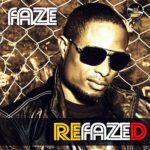 "Faze's ""Refazed"" Album Art + Track Listing"