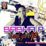 Sasha – Bad Girl P