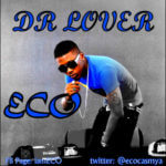 ECO- Dr Lover