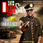 DOWNLOAD: Oga Sir – State Of Emergency [Mixtape]