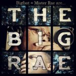 DOWNLOAD: Big Foot and Mister Rae – The Big Rae