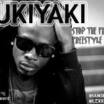 Sukiyaki – Stop D Frontin (Freestyle)