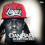 Dan Baba – Bobo ti Bobo