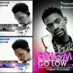 Enigma – Super Star Ft Skales + Go low