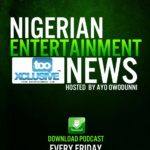DOWNLOAD: Nigerian Entertainment News