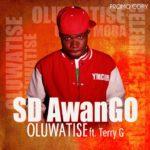 SD AwanGO – Oluwatise Ft Terry G