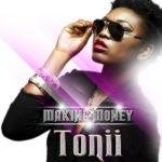 Tonii – Making Money