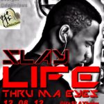 Slay – Life Thru My Eyes