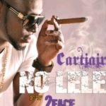 Cartiair – No LeLe feat 2face Idibia. (Prod by Jay Sleek)