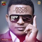 Dipp – Rock Your Body Feat. Yemi Alade