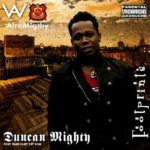 Duncan Mighty – I Know I Know ft Timaya