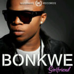 Bonkwe – Girlfriend
