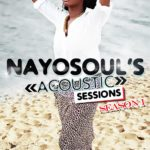 Nayosoul Presents The First Episode Of Her Acoustic Session Season 1