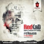 Redkad – Change ft Nayosoul