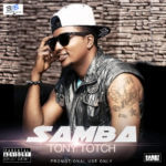 Tony totch – Samba