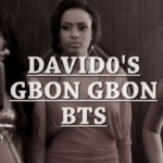 VIDEO: Davido – Gbon Gbon [Behind The Scenes]