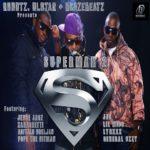 "Umunnamu Records Presents ""Superman Dead 2 [All Star Remix]"" by 2-Shotz, OLstAr & Blaze"