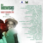 Dj Mewsic POM – Naija Is Dancin Mix VOL 8