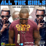 Omo Akin – All D Girls [Refix] ft Jesse Jagz