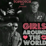 Trick x Toby x Tuburna – Girls Around The World