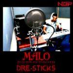 Dre – Sticks – Malo