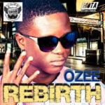 Ozee – Rebirth
