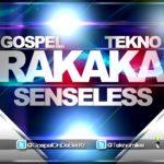 GospelOnDaBeat & Tekno – Rakaka
