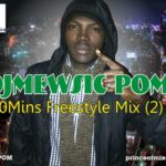DJ Mewsic – 90 Minutes Freestyle Mix II