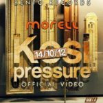 VIDEO: Morell –  Kosi Pressure