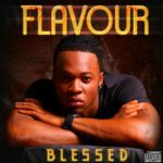 "ALBUM REVIEW: FLAVOUR – BLESSED ""IS THE PRINCE TRULY BLESSED?"