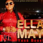 Ella May – Yes Boss